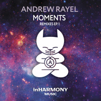 Andrew Rayel - Moments (Remixes – EP1)
