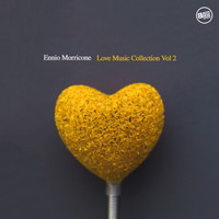 Ennio Morricone - Ennio Morricone Love Music Collection, Vol.2