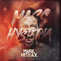 Mark With A K - Mass Hysteria