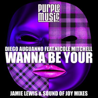 Diego Auguanno - Wanna Be Your