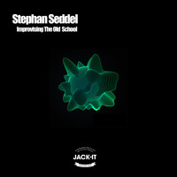 Stephan Seddel - Improvising The Old School