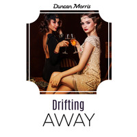 Duncan Morris - Drifting Away