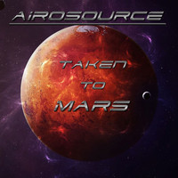 Airosource - Taken to Mars