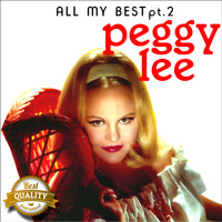 Peggy Lee - All my Best, Pt. 2