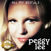 Peggy Lee - All my Best, Pt. 3