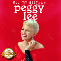 Peggy Lee - All my Best, Pt. 4