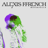 Alexis Ffrench - Waterfalls