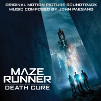 John Paesano - Maze Runner: The Death Cure (Original Motion Picture Soundtrack)