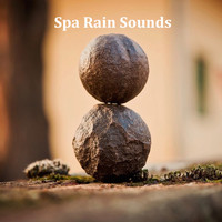 Spa, Sounds Of Nature : Thunderstorm, Rain, White Noise Meditation - 13 Ambient Background Rain Sounds for Spa, Meditation and Stress Relief