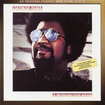George Duke - Brazilian Love Affair (Expanded Edition)
