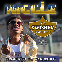 Wiggle - No Swisher Sweets (Explicit)