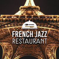 Restaurant Music - French Jazz Restaurant