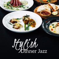 Restaurant Music - Stylish Dinner Jazz