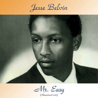Jesse Belvin - Mr. Easy (Remastered 2018)