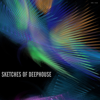 Various Artists - Sketches of Deephouse