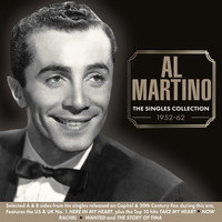 Al Martino - The Singles Collection 1952-62