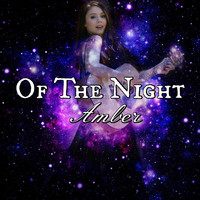Amber - Of the Night