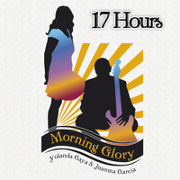 Morning Glory - 17 Hours