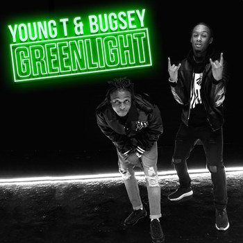 Young T & Bugsey - Greenlight (Explicit)