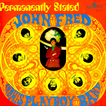 John Fred & His Playboy Band - Permanently Stated