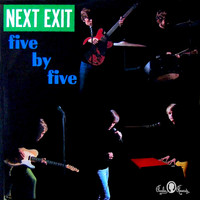 Five by Five - Next Exit