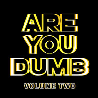 Jammer - Are You Dumb? Vol. 2 (Explicit)