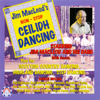 Jim MacLeod, Jim MacLeod Band & Stuart Liddell - Jim Macleod's Non-Stop Ceilidh Dancing