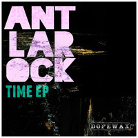 ANT LaROCK - Time