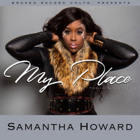 Samantha Howard - My Place