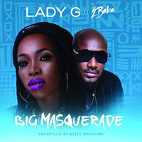 Lady G - Big Masquerade