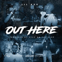 Lil Kev - Out Here