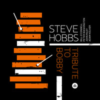 Steve Hobbs - Tribute to Bobby