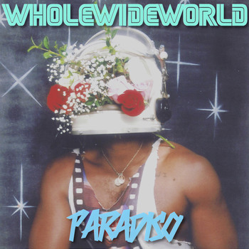 Paradiso - Whole Wide World