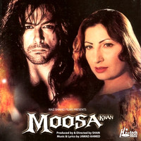Jawad Ahmed - Moosa Khan (Pakistani Film Soundtrack)
