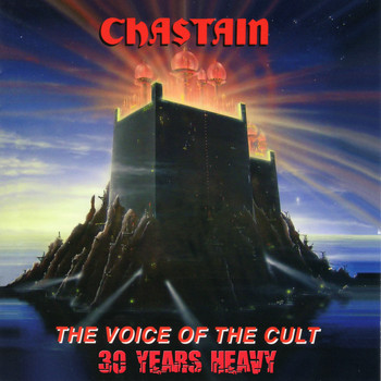CHASTAIN - The Voice of the Cult: 30 Years Heavy (Remastered)