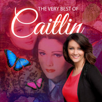 Caitlin - The Very Best of Caitlin