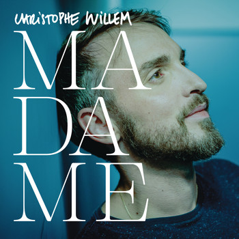 Christophe Willem - Madame (Remix)