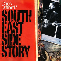 Chris Difford - South East Side Story