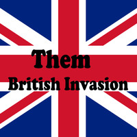 Them - British Invasion