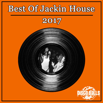 Various Artists - Best Of Jackin House 2017