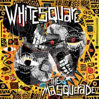 Whitesquare - The Masquerade
