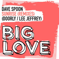 Dave Spoon - Sunrise (Remixes)