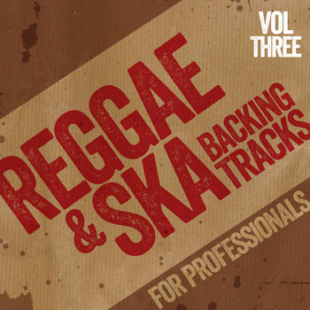 The Professionals - Reggae and Ska Backing Tracks for Professionals, Vol. 3