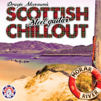 Dougie Stevenson - Dougie Stevenson's Scottish Steel Guitar Chillout
