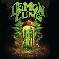 Demon Lung - Pareidolia