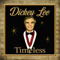 Dickey Lee - Timeless