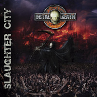 Total Death - Slaughter City
