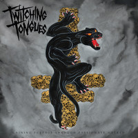 Twitching Tongues - Kill for You