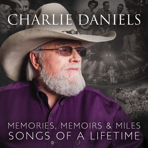Charlie Daniels MP3 Album Memories, Memoirs & Miles: Songs of a Lifetime