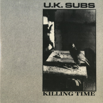 UK Subs - Killing Time (Deluxe Edition)